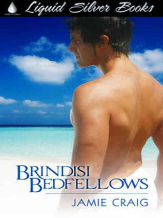 Brindisi Bedfellows by Jamie Craig