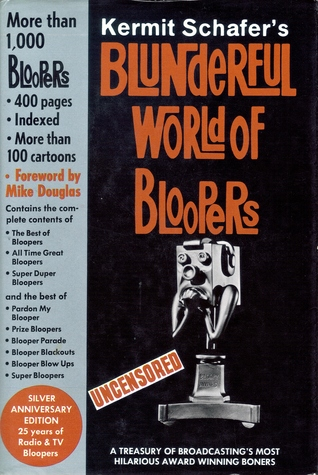 Kermit Schafer's Blunderful World of Bloopers