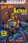 Showcase Presents: The Brave and the Bold: The Batman Team-Ups, Vol. 1