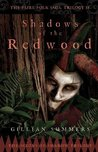 Shadows of the Redwood (Scions of Shadow Trilogy #1)