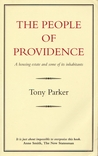 The People of Providence: A Housing Estate and Some of Its Inhabitants