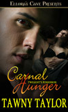 Carnal Hunger by Tawny Taylor
