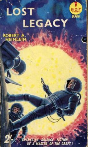 Lost Legacy by Robert A. Heinlein