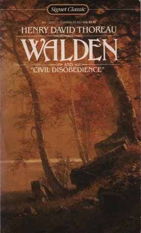 """Walden or, Life in the Woods and """"Civil Disobedience"""" by Henry David Thoreau"""