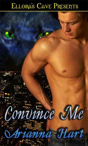 Convince Me by Arianna Hart