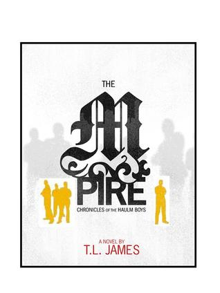 Chronicles of the Haulm Boys by T.L. James