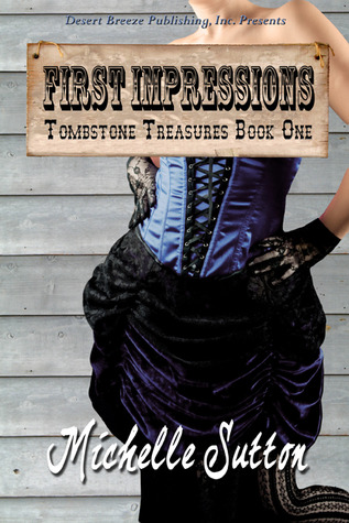 First Impressions (Tombstone Treasures, #1)