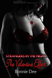 The Valentine Effect - A Strangers in the Night Story by Bonnie Dee