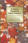 A Game Warden's Field Notes II