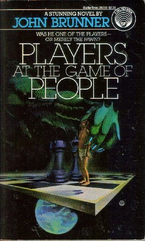 Players at the Game of People by John Brunner