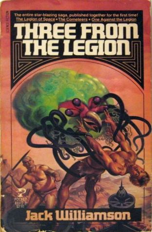 Three From The Legion by Jack Williamson