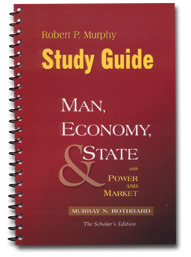 Study Guide to Man, Economy, and State: A Treatise on Economic Principles with Power Market: Government and the Economy