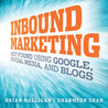 Get Found: How Inbound Marketing Can Drive Customers to Your Business (Audiobook)