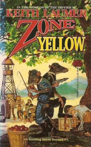 Zone Yellow (Imperium, #4) by Keith Laumer — Reviews, Discussion ...