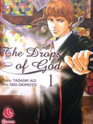 The Drops of God Vol. 1 by Tadashi Agi