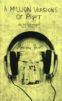 A Million Versions of Right by Matthew Revert