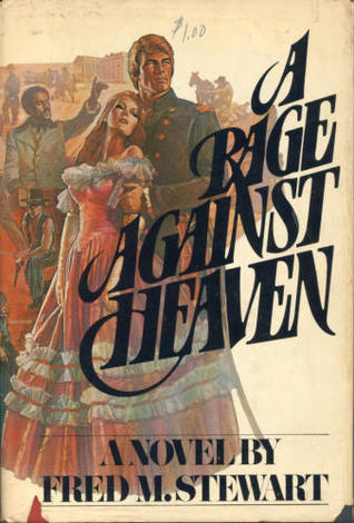 A Rage Against Heaven
