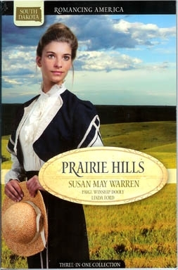 Prairie Hills: Letters from the Enemy/Treasure in the Hills/The Dreams of Hannah Williams (Romancing America: South Dakota)