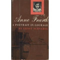 Anne Frank: a Portrait in Courage