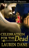 Celebration For the Dead (Witches Knot, #5)