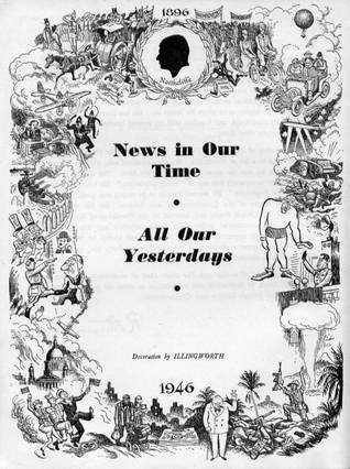 News in Our Time 1896-1946 Golden Jubilee Book of the Daily Mail