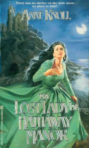 The Lost Lady of Hathaway Manor by Anne Knoll