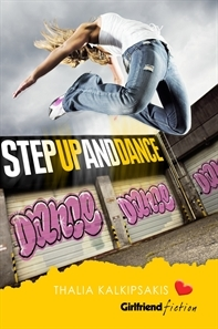 Step Up and Dance (Girlfriend Fiction, #6)