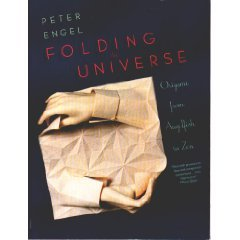Folding the Universe: Origami From Angelfish to Zen