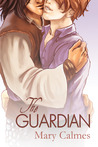 The Guardian by Mary Calmes