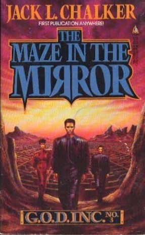 The Maze in the Mirror by Jack L. Chalker