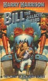 Bill, the Galactic Hero on the Planet of the Robot Slaves (Bill, #2)