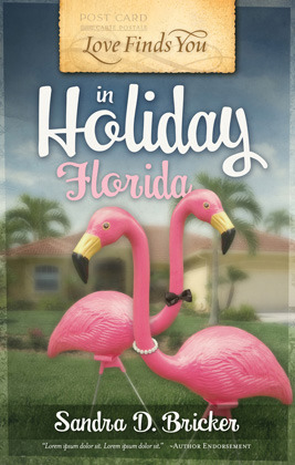 Love Finds You in Holiday, Florida by Sandra D. Bricker