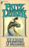 The Swords of Lankhmar (Fafhrd and the Gray Mouser, #5)