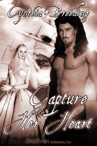 Capture Her Heart by Cynthia Breeding
