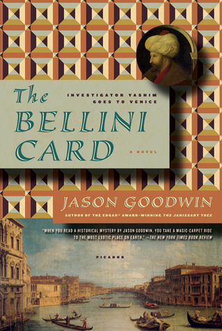 The Bellini Card by Jason Goodwin