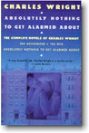 Absolutely Nothing to Get Alarmed about: The Complete Novels of Charles Wright