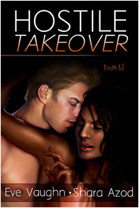 Hostile Takeover by Eve Vaughn