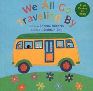 We All Go Traveling By by Sheena Roberts