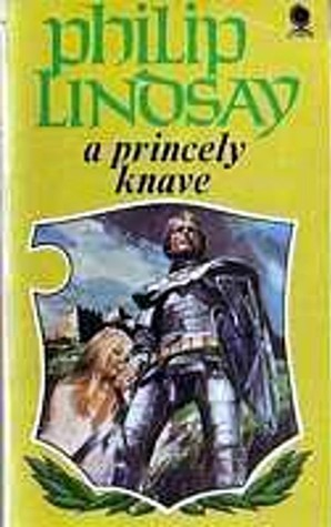 A Princely Knave by Philip Lindsay