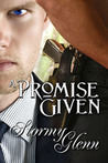 A Promise Given (Promise, #2)