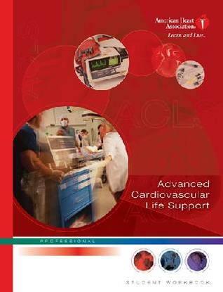 ACLS Advanced Cardiovascular Life Support Provider Manual: Professional