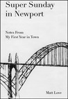 Super Sunday in Newport: Notes from My First Year in Town (Newport, #1)