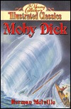 Moby Dick: The Young Collectors Illustrated Classics/Ages 8-12