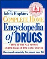 The Johns Hopkins Complete Home Encyclopedia of Drugs