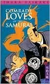 Comrade Loves of the Samurai by Edward P. Mathers