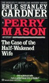 The Case of the Half-Wakened Wife by Erle Stanley Gardner
