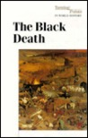 The Black Death (Turning Points in World History)