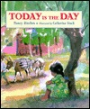 Today Is The Day by Nancy Riecken