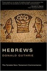 Hebrews (Tyndale New Testament Commentaries)
