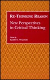 Re Thinking Reason by Kerry S. Walters